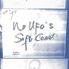no ufo's - soft coast